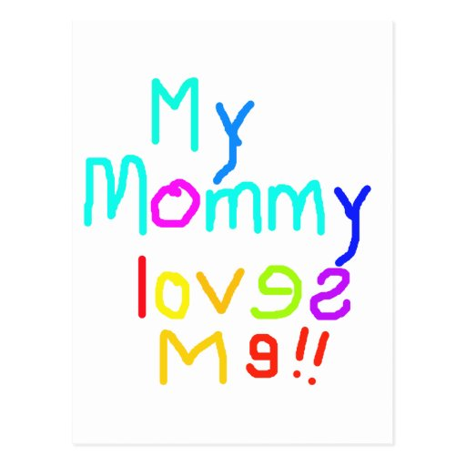 My Mommy Loves Me Postcard
