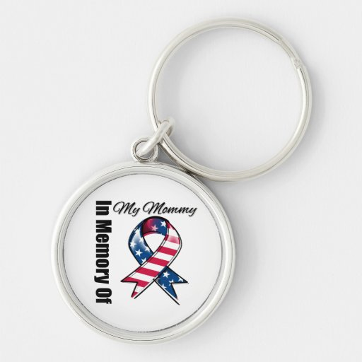 My Mommy Memorial Patriotic Ribbon Silver-Colored Round Keychain