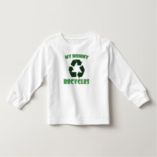 My Mommy Recycles Toddler T-shirt