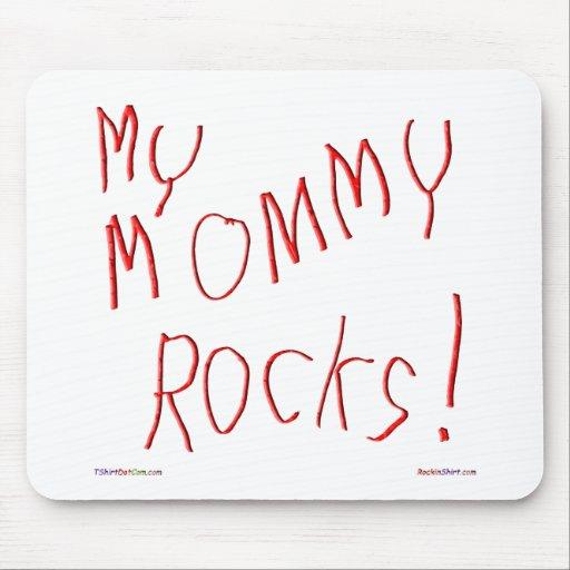 My Mommy Rocks! Mousepad