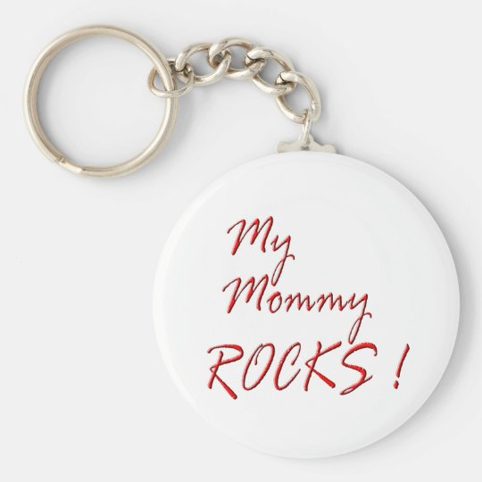 My Mommy Rocks ! (red) Keychain