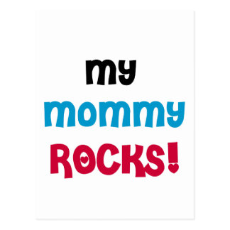 My Mommy Rocks T-shirts and Gifts Postcard