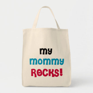 My Mommy Rocks T-shirts and Gifts Tote Bag