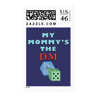 My Mommy s the DM Postage Stamp
