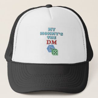 My Mommy's the DM Trucker Hat