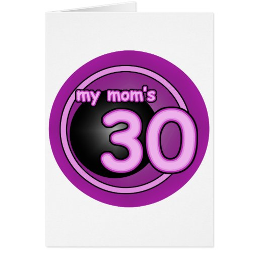 My Mom's 30 pink swirl Card