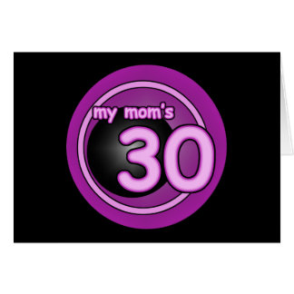 My Mom's 30 pink swirl Greeting Cards