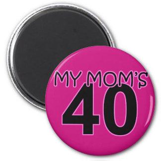 My Mom's 40 2 Inch Round Magnet