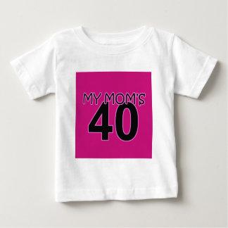 My Mom's 40 Baby T-Shirt