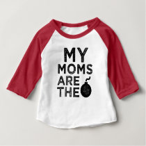 My moms are the bomb baby shirt - Lesbian moms