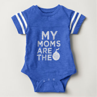 My moms are the bomb funny baby shirt