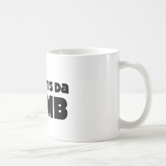 My Mom's Da Bomb Coffee Mug