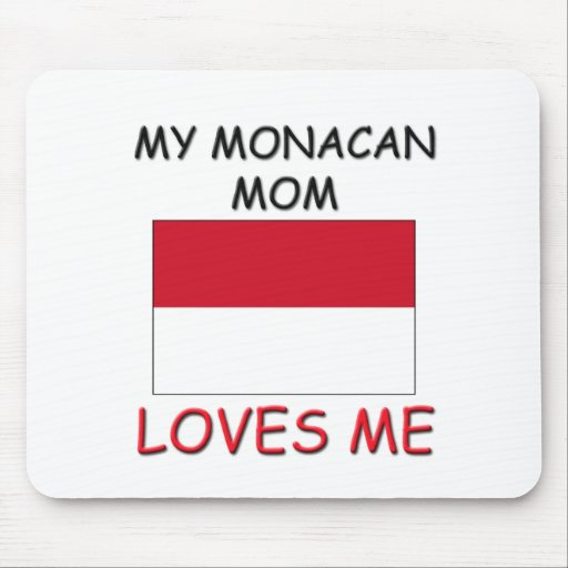 My Monacan Mom Loves Me Mouse Pad