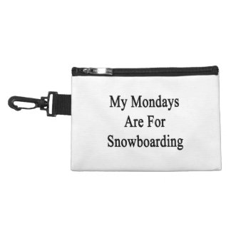 My Mondays Are For Snowboarding Accessory Bag