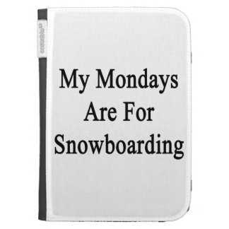 My Mondays Are For Snowboarding Kindle Keyboard Cases