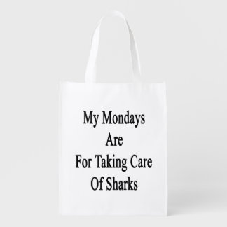 My Mondays Are For Taking Care Of Sharks Market Totes