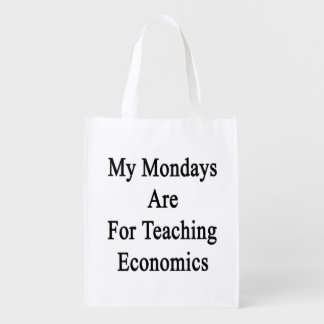 My Mondays Are For Teaching Economics Grocery Bag