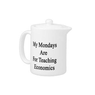 My Mondays Are For Teaching Economics Teapot