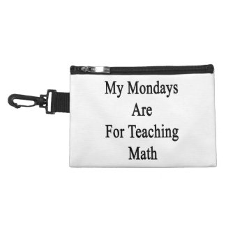 My Mondays Are For Teaching Math Accessory Bag