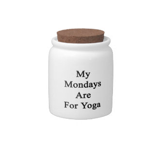 My Mondays Are For Yoga Candy Dish