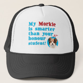 my morkie is smarter than your honor student trucker hat