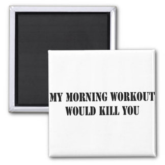 My Morning Workout Magnet