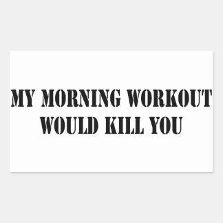My Morning Workout Rectangular Sticker