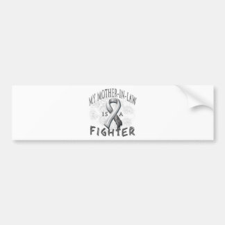 My Mother-In-Law Is A Fighter Grey Car Bumper Sticker