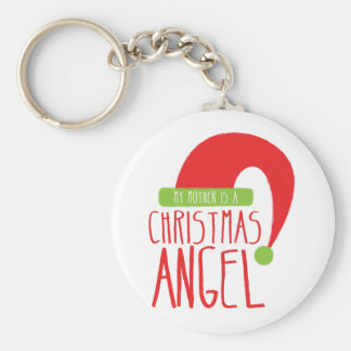 My Mother is a Christmas ANGEL funny Xmas design Keychain