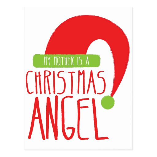 My Mother is a Christmas ANGEL funny Xmas design Post Card