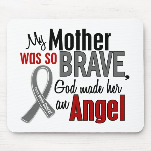 My Mother Is An Angel 1 Brain Cancer Mousepad