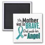My Mother Is An Angel 1 Ovarian Cancer 2 Inch Square Magnet