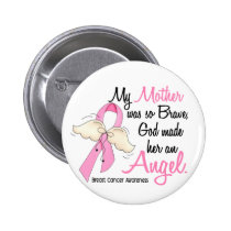 My Mother Is An Angel 2 Breast Cancer Button