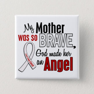 My Mother Is An Angel Lung Cancer Pinback Button