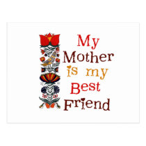 My Mother My Best Friend T-shirts and Gifts Postcard