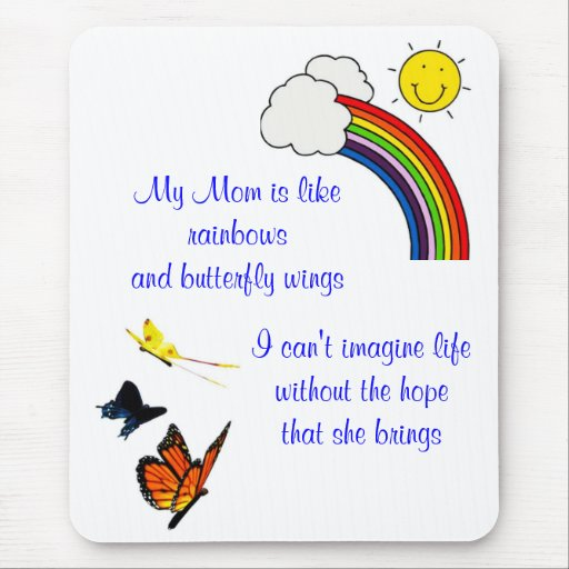 MY MOTHER MY FRIEND RAINBOW AND BUTTERFILES MOUSE PAD
