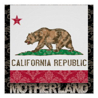 My Motherland California Posters
