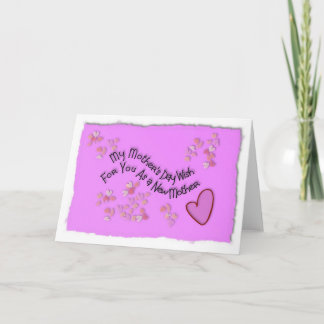 My Mother's Day wish for you as a new mother Card