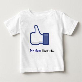 My Mum Likes This Baby T-Shirt