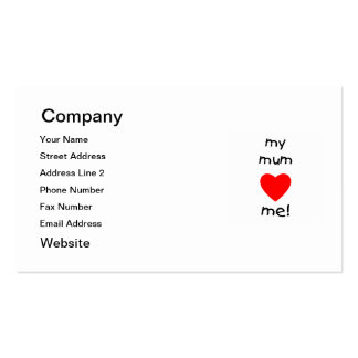 My Mum Loves Me Double-Sided Standard Business Cards (Pack Of 100)
