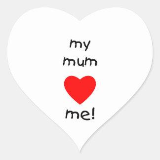 My Mum Loves Me Heart Sticker
