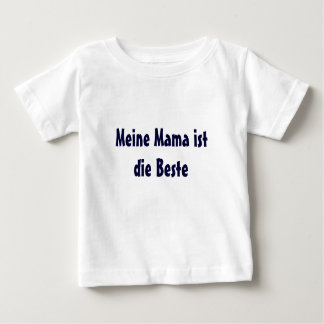 My mummy is the best one T-shirt