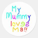 My Mummy Loves Me Sticker