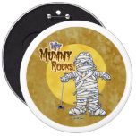My mummy rocks buttons