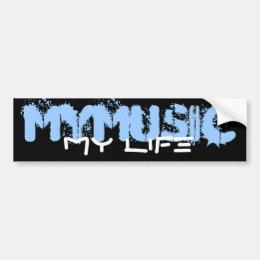 My Music My Life Bumper Sticker