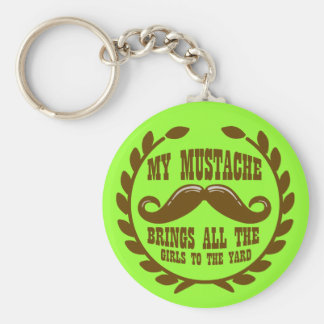 My Mustache Brings all the Girls to the Yard Basic Round Button Keychain