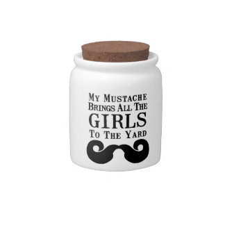 My Mustache Brings All the Girls to the Yard Candy Dish