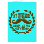 My Mustache Brings all the Girls to the Yard Cards