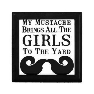 My Mustache Brings All the Girls to the Yard Keepsake Box