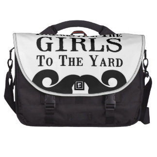 My Mustache Brings All the Girls to the Yard Bag For Laptop